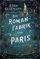 Die Romanfabrik von Paris