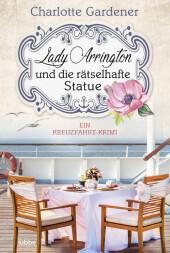 Lady Arrington und die rätselhafte Statue