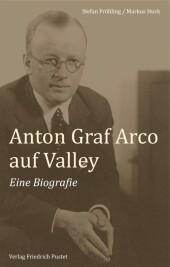 Anton Graf Arco auf Valley
