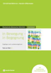 Ökumenische Bibelwoche 2020/2021, In Bewegung - in Begegnung