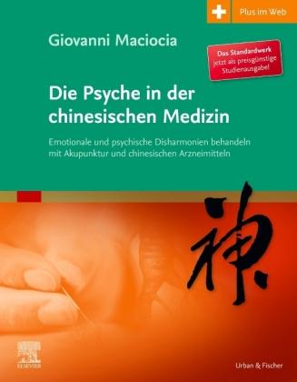 Die Psyche in der chinesischen Medizin, Studienausgabe