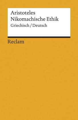 Nikomachische Ethik (Griechisch/Deutsch)