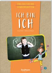 Projektreihe Kindergarten - Ich bin ich