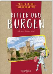 Projektreihe Kindergarten - Ritter und Burgen