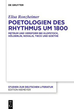 Ronzheimer, Elisa: Poetologien des Rhythmus um 1800