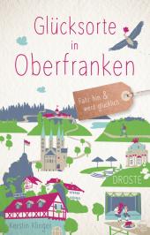 Glücksorte in Oberfranken Cover