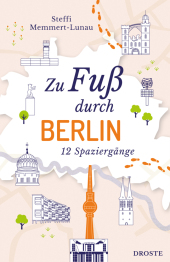 Zu Fuß durch Berlin