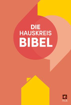 Die Hauskreisbibel, NLB. Neues Leben Bibel