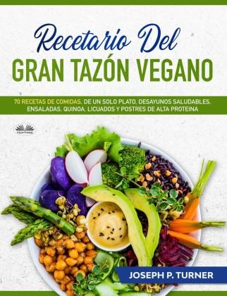 Recetario Del Gran Tazón Vegano