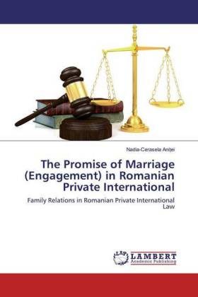 The Promise of Marriage (Engagement) in Romanian Private International