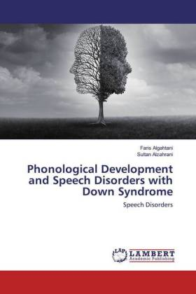 Phonological Development and Speech Disorders with Down Syndrome
