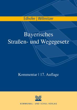 Bayerisches Straßen- und Wegegesetz