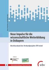 Neue Impulse für die wissenschaftliche Weiterbildung in Ostbayern
