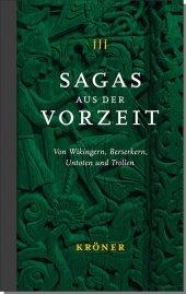 Sagas aus der Vorzeit - Band 3: Trollsagas