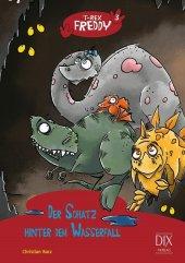 T-Rex Freddy - Der Schatz hinter dem Wasserfall