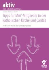 Tipps für MAV-Mitglieder in der katholischen Kirche und Caritas