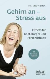 Gehirn an - Stress aus