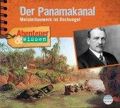 Abenteuer & Wissen: Der Panamakanal, Audio-CD