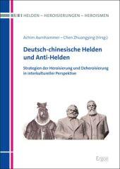 Deutsch-chinesische Helden und Anti-Helden