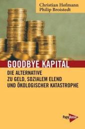 Goodbye Kapital
