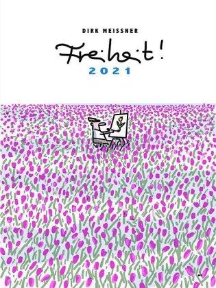 Freiheit! 2021