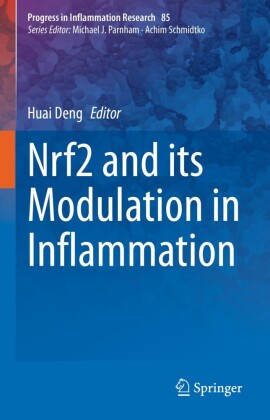 Nrf2 and its Modulation in Inflammation