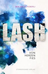 LASH: Von Herzen fies