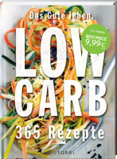 Das Gute leben - Low Carb
