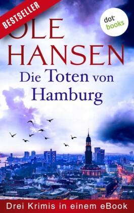 Die Toten von Hamburg: Drei Krimis in einem eBook