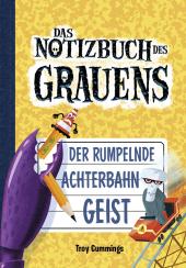 Notizbuch des Grauens - Der rumpelnde Achterbahngeist