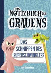 Notizbuch des Grauens - Das Schnippen des Superschwindlers