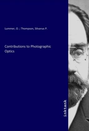 Contributions to Photographic Optics