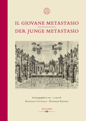 Der junge Metastasio Il Giovana Metastasio