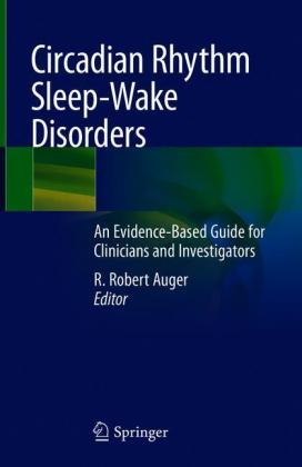 Circadian Rhythm Sleep-Wake Disorders