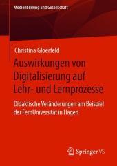 Auswirkungen von Digitalisierung auf Lehr- und Lernprozesse