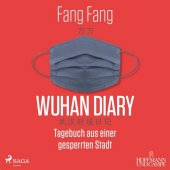 Wuhan Diary, 2 Audio-CD, MP3