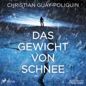 Das Gewicht von Schnee, 1 Audio-CD, MP3 Cover