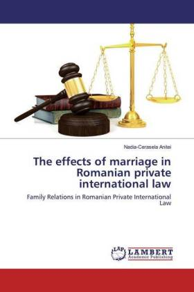 The effects of marriage in Romanian private international law