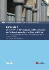 Eurocode 4 - DIN EN 1994-1-1 Bemessung und Konstruktion von Verbundtragwerken aus Stahl und Beton