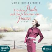 Fräulein Paula und die Schönheit der Frauen, 2 Audio- CD, MP3