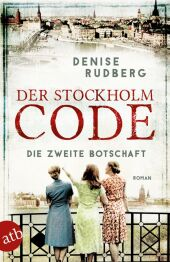 Der Stockholm-Code - Die zweite Botschaft