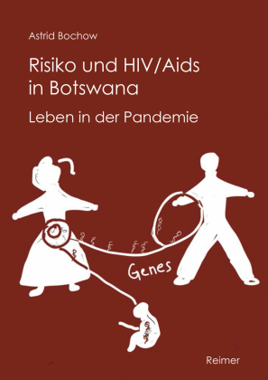 Risiko und HIV/Aids in Botswana