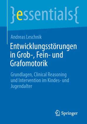 Entwicklungsstörungen in Grob-, Fein- und Grafomotorik