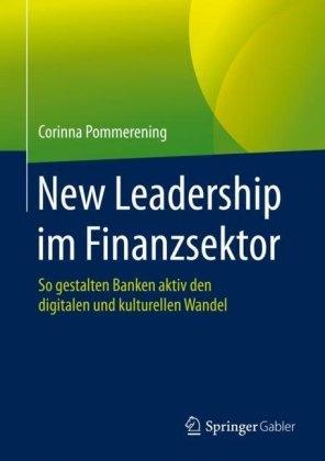 New Leadership im Finanzsektor