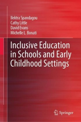 Inclusive Education in Schools and Early Childhood Settings