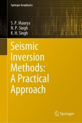 Seismic Inversion Methods: A Practical Approach