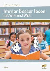 Immer besser lesen mit Willi und Walli - Kl.1-2