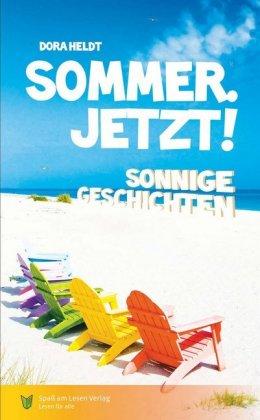 Sommer. Jetzt!