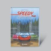 Speedy, das kleine Rennauto: Die geheime Mutprobe