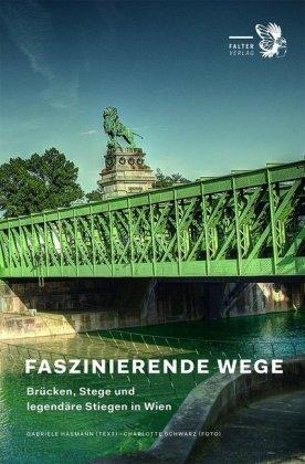 Hasmann, Gabriele / Schwarz, Charlotte: Faszinierende Wege